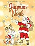Joyeux Noël: Un livre de coloriage pour Noël pour garçons et filles à partir de 4 ans...
