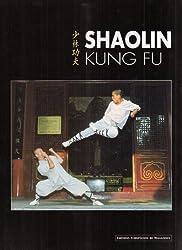 Shaolin Kung-Fu (édition bilingue français/anglais)