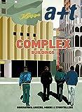 Complex Buildings - Generators, Linkers, Mixers & Storytellers (A+T 48)