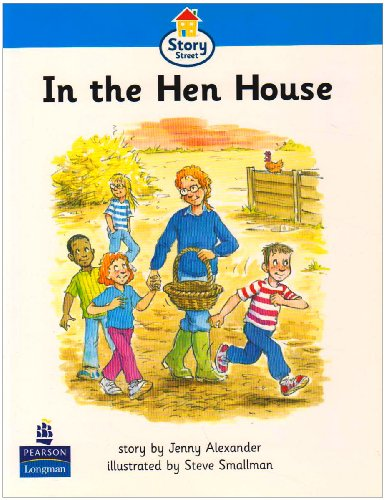 In The Hen House Story Street Beginner Stage Step 2 Storybook 18 (LITERACY LAND)