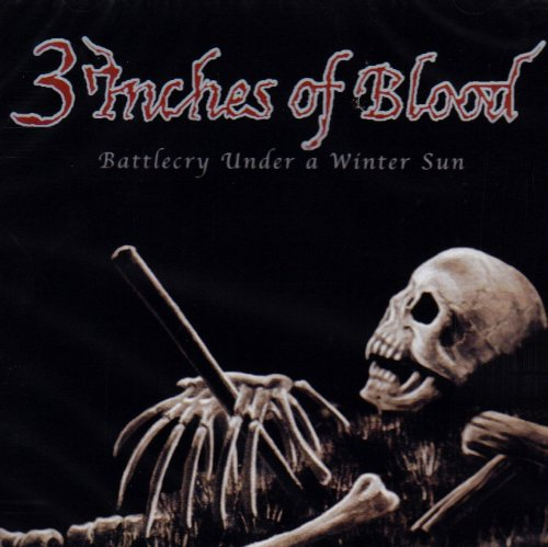 Battlecry Under a Winter Sun (Inches 3 Blood Of)