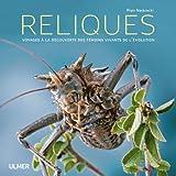 Image de Reliques : Voyages à la découverte des témoins vivants de l'évolution