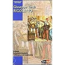 Rigoletto - Der Troubadour - La Traviata: Textbuch/Libretto. (Serie Musik)