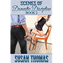 Scenes of Domestic Discipline: Book 2