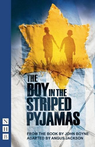 The Boy in the Striped Pyjamas (NHB Modern Plays) par John Boyne