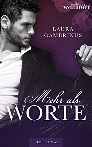 Mehr als Worte: Liebesroman von [Gambrinus, Laura]