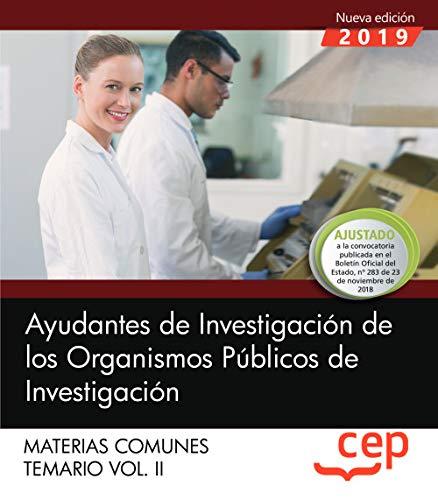 Ayudantes de Investigación de los Organismos Públicos de Investigación. Materias comunes. Temario. Vol.II: 2 por Editorial CEP
