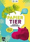 PAPIERtier – Jetzt wird's wild! Papercraft mit Nilpferd und Chamäleon: Komplett-Set mit Faltvorlagen für beide Tiere