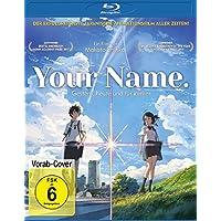 Your Name. - Gestern, heute und für immer