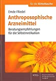 Anthroposophische Arzneimittel: Beratungsempfehlungen für die Selbstmedikation