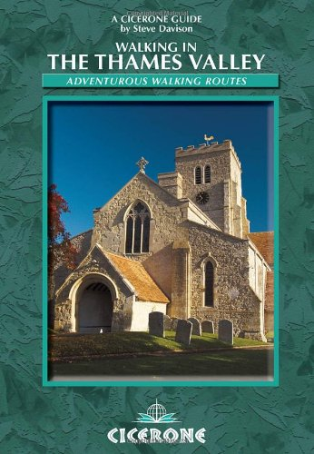 Cicerone guides Walking in the Thames Valley: 25 Adventurous Walking Routes