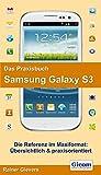 Das Praxisbuch Samsung Galaxy S3