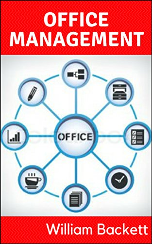 Office management and stress free productivity of your life guide: Managing everyday work time tension things (English Edition)