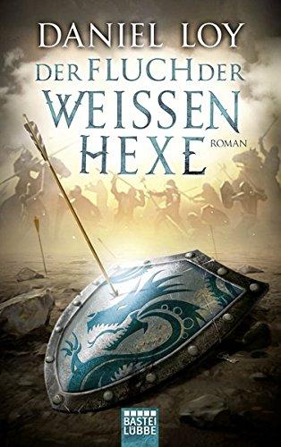 Der Fluch der weißen Hexe: Roman -