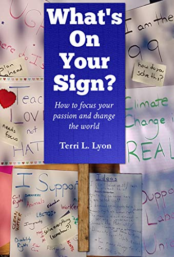 What's on Your Sign?: How to focus your passion and change the world (English Edition)