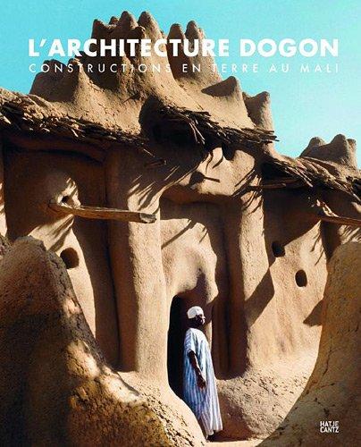 L'architecture des Dogons par Wolfgang Lauber