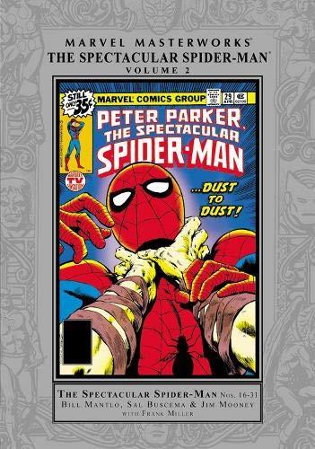 Marvel Masterworks: The Spectacluar Spider-Man Vol. 2