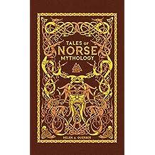 Tales Of Norse Mythology (Barnes Noble Collectible Editi)