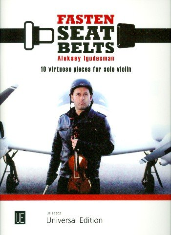 Fasten Seatbelts: 10 virtuose Stücke. für Violine.