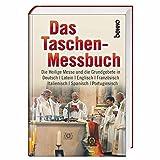 Das Taschen-Messbuch: Die Heilige Messe und die Grundgebete in Deutsch / Latein / Englisch / Französisch / Italienisch / Spanisch / Portugiesisch