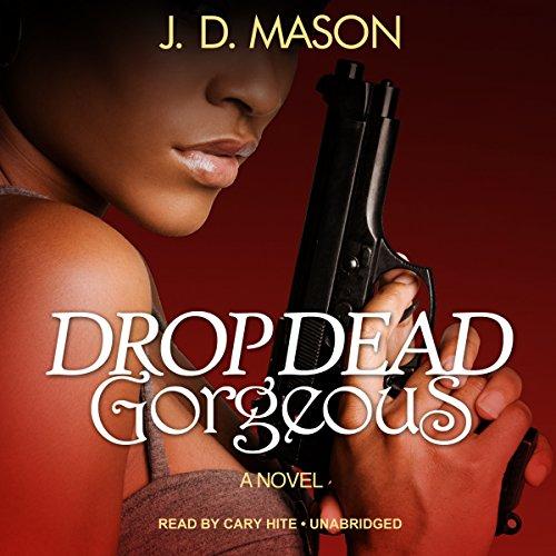 Drop Dead, Gorgeous  Audiolibri