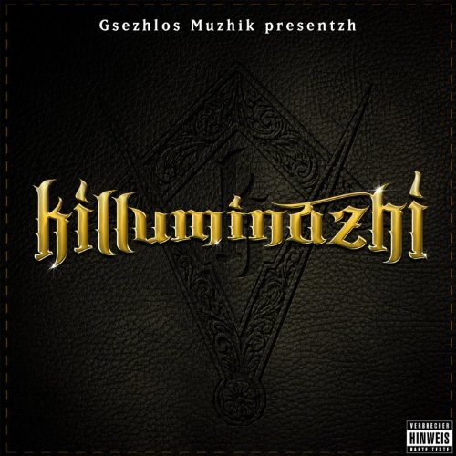 Killuminazhi [Explicit]