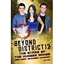 Beyond District 12 (Hunger Games Film Tie in)