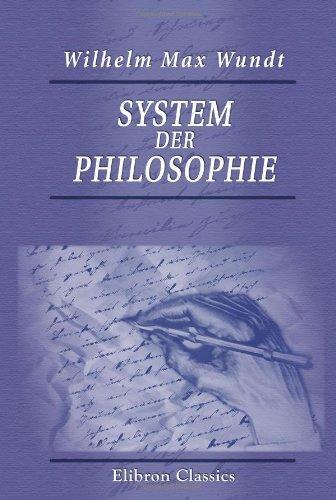 System der Philosophie by Wilhelm Max Wundt (2001-07-25)
