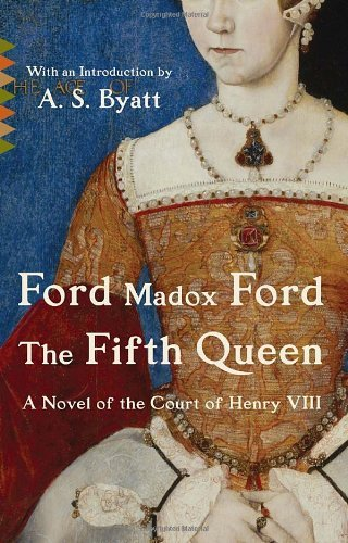 The Fifth Queen (Vintage Classics) by Ford Madox Ford (2011-10-04)