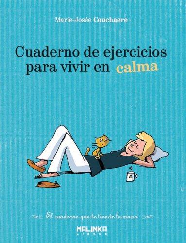 Cuaderno De Ejercicios Para Vivir En Calma (Cuadernos de ejercicios) epub