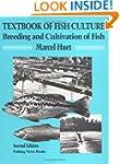 Textbook of Fish Culture: Breeding an...