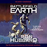 Battlefield Earth: A Saga of the Year 3000 by L. Ron Hubbard (2016-06-14)