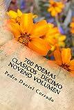 700 Poemas Clasicos - Decimo Noveno Volumen (365Selecciones_08 nº 19) (Spanish Edition)