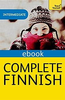 Complete Finnish (Learn Finnish with Teach Yourself): EBook: New edition (English Edition) par [Leney, Terttu]