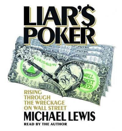 [LIAR'S POKER: RISING THROUGH THE WRECKAGE ON WALL STREET - GREENLIGHT ]by(Lewis, Michael )[Compact Disc]