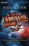 Und übrigens noch was ...: Roman - Douglas Adams' Per Anhalter durch die Galaxis, Teil 6 der Trilogie bei Amazon kaufen