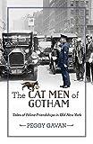 The Cat Men of Gotham: Tales of Feline Friendships in Old New York