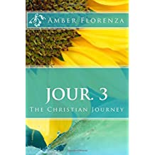 Jour. 3: The Christian Journey journal