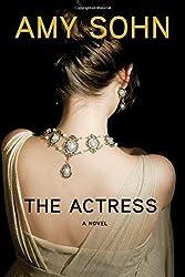 The Actress: A Novel by Amy Sohn (2014-11-20)