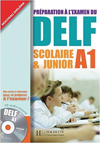 DELF Scolaire & Junior: DELF Scolaire & Junior A1. Livre + CD audio + Transcription + Corrigés: Préparation à l'examen du DELF