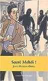 Sacré Medhi ! par Oppel