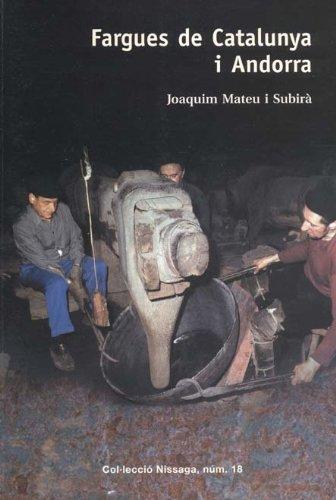 Fargues de Catalunya I Andorra (Col·lecció Nissaga) por Joaquim Mateu I Subirà