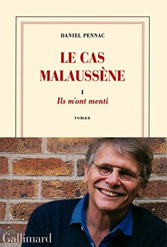 Le cas Malaussène (1) : Ils m'ont menti : roman