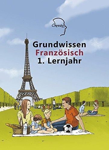 Grundwissen Französisch 1. Lernjahr