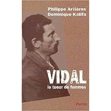 Vidal, le tueur de femmes
