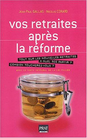 Vos retraites après la réforme par Jean-Paul Gallas