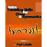 Intro Tumbling Skills for Cheer and Gymnastics: Volume 1 (Tumbling Progressions) (English Edition)