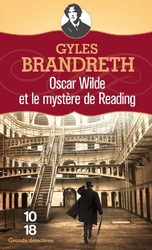 Oscar Wilde et le mystre de Reading