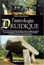 L'astrologie druidique de Frédéric Maisonblanche