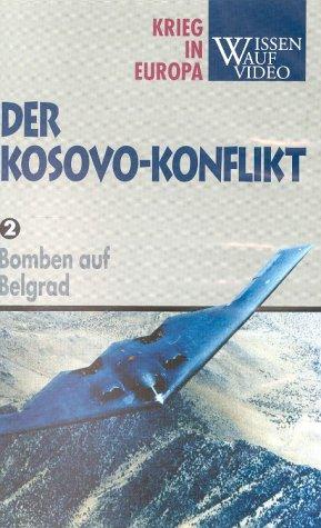 Der Kosovo Konflikt. Paket: Bomben auf Belgrad